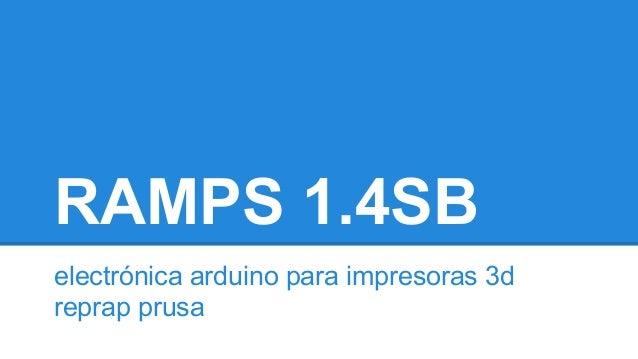 RAMPS 1.4SB  electrónica arduino para impresoras 3d  reprap prusa