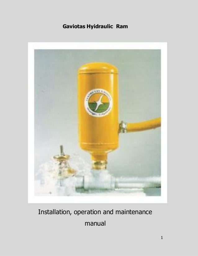 1Gaviotas Hyidraulic RamInstallation, operation and maintenancemanual