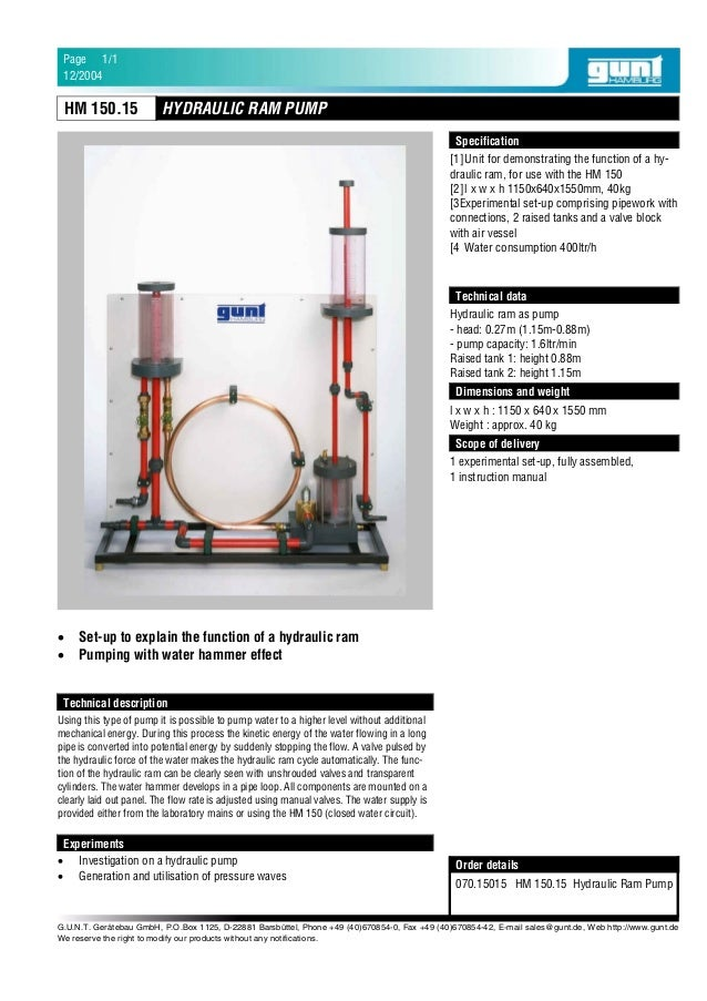[1]Unit for demonstrating the function of a hy-draulic ram, for use with the HM 150[2]l x w x h 1150x640x1550mm, 40kg[3Exp...
