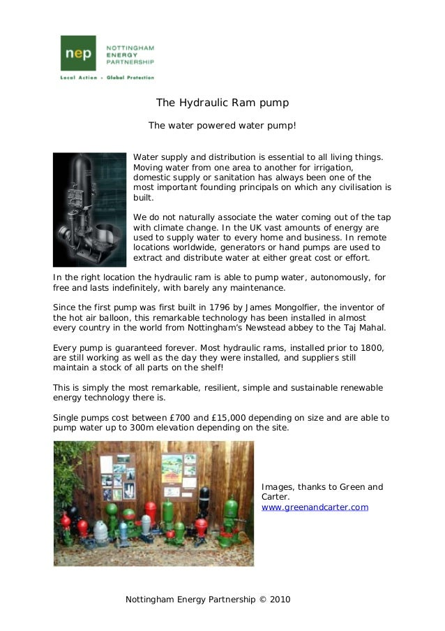 Nottingham Energy Partnership © 2010The Hydraulic Ram pumpThe water powered water pump!Water supply and distribution is es...