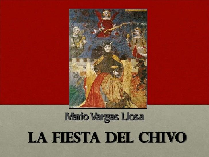 <ul><li>Mario Vargas Llosa </li></ul>