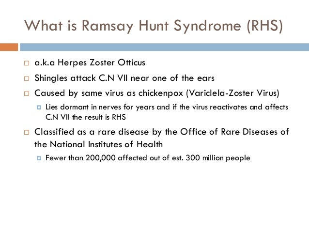 Ramsay Hunt Syndrome (RHS)