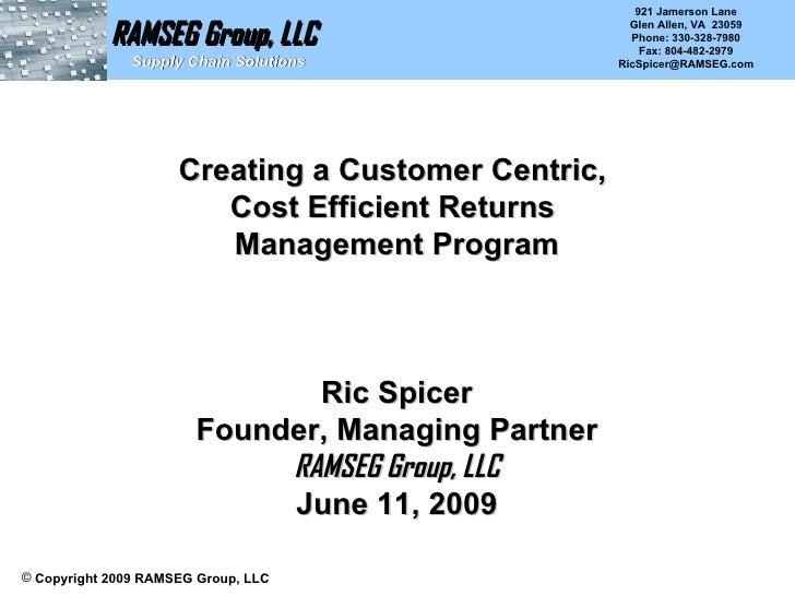 RAMSEG Group, LLC   Supply Chain Solutions <ul><li>Copyright 2009 RAMSEG Group, LLC </li></ul>Creating a Customer Centric,...