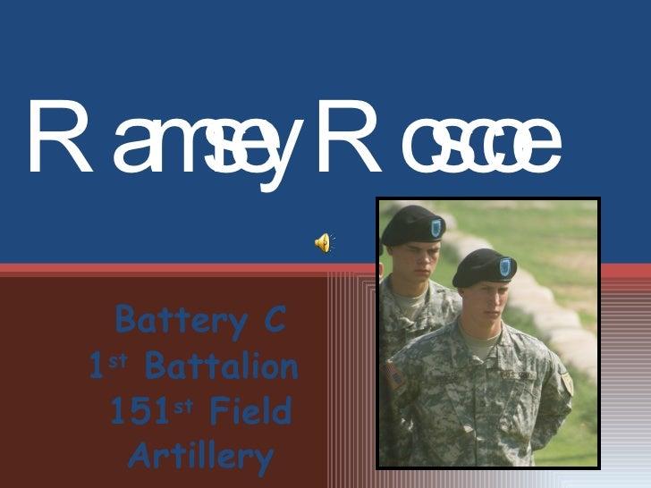 Ramsey Roscoe Battery C 1 st  Battalion  151 st  Field Artillery