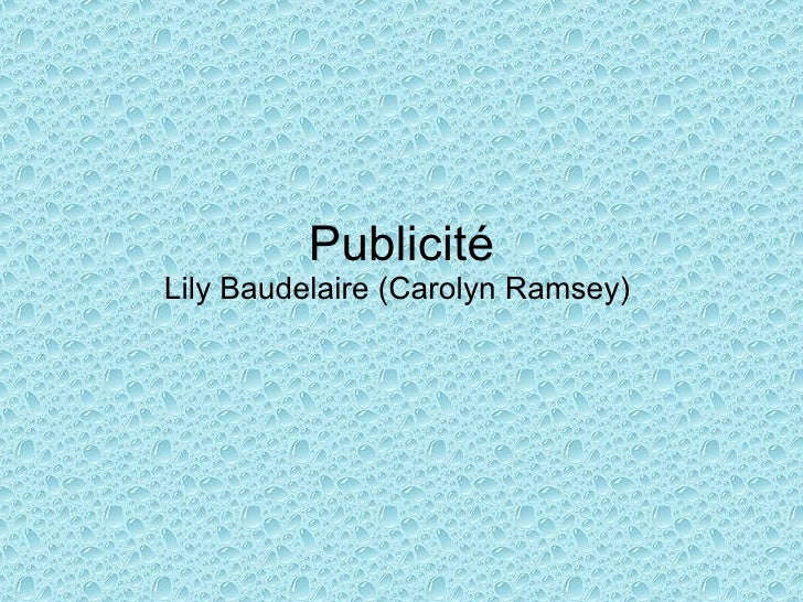Publicité Lily Baudelaire (Carolyn Ramsey)