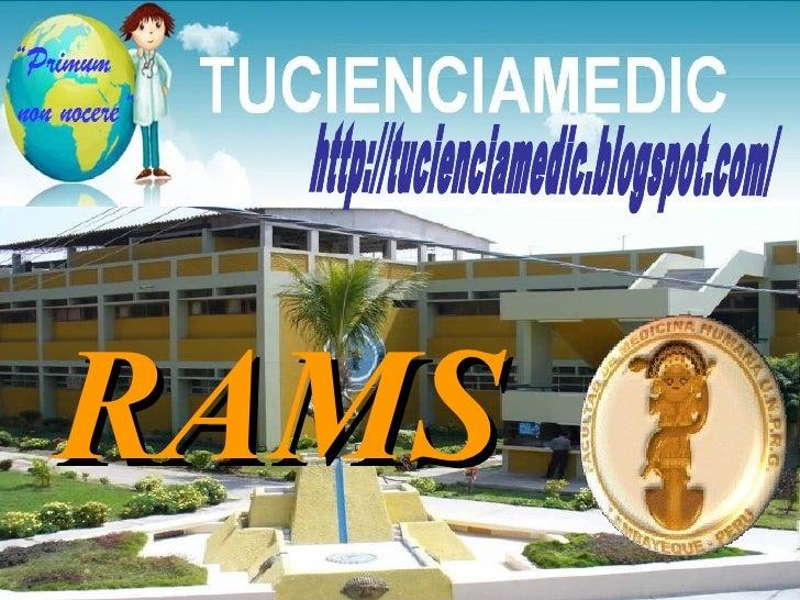 RAMS http://tucienciamedic.blogspot.com/
