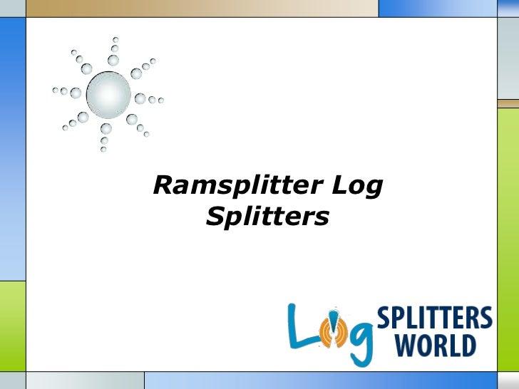 Ramsplitter Log   Splitters