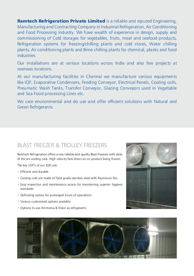 Ramtech Refrigeration Private Limited is a reliable and reputed Engineering, Manufacturing and Contracting Company in Indu...