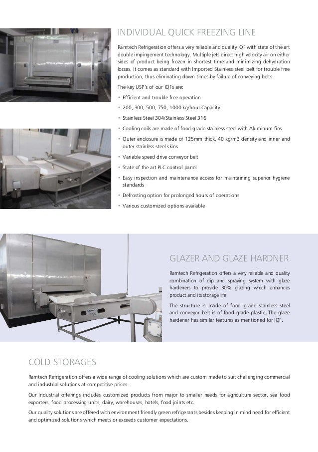 INDIVIDUAL QUICK FREEZING LINE Ramtech Refrigeration offers a very reliable and quality IQF with state of the art double i...