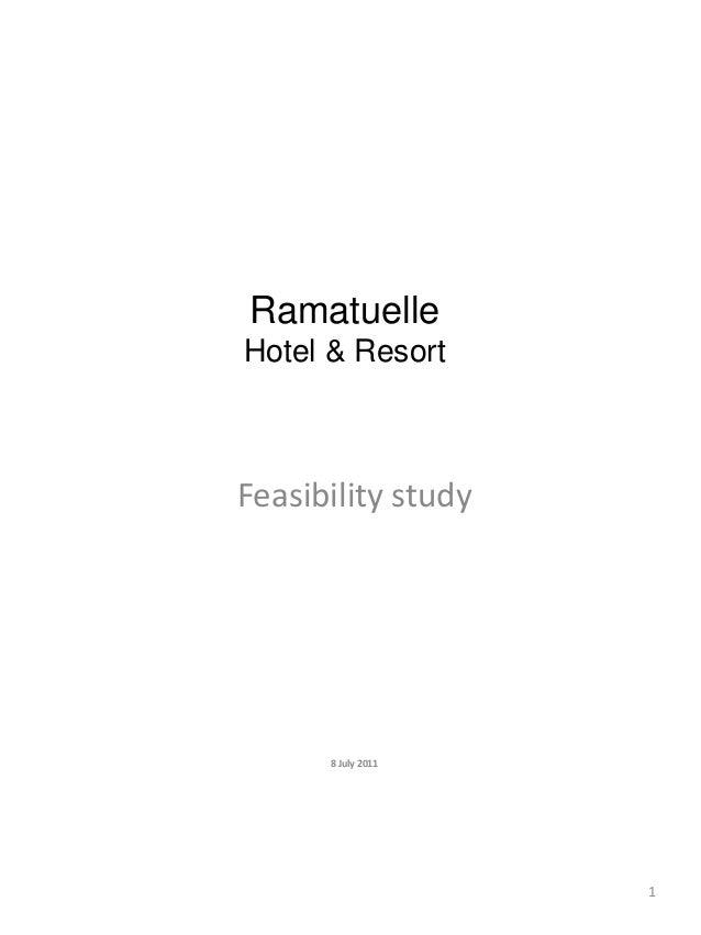 Ramatuelle Hotel & Resort Feasibility study 8 July 2011 1
