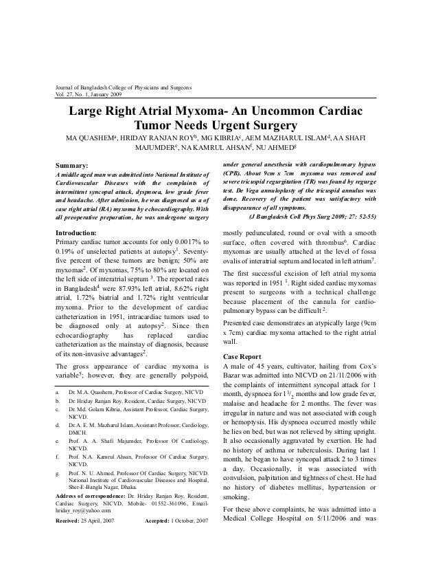 Journal of Bangladesh College of Physicians and Surgeons Vol. 27, No. 1, January 2009  Large Right Atrial Myxoma- An Uncom...