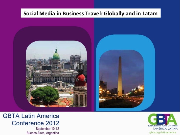 Social Media in Business Travel: Globally and in Latam