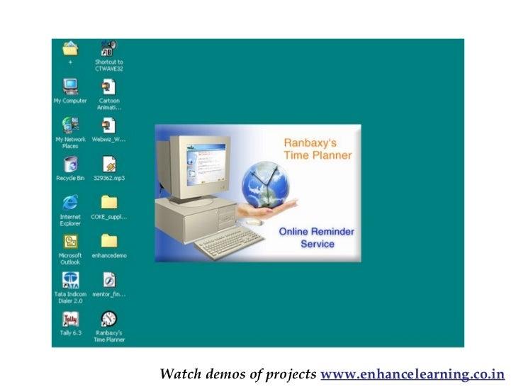 Watch demos of projects www.enhancelearning.co.in