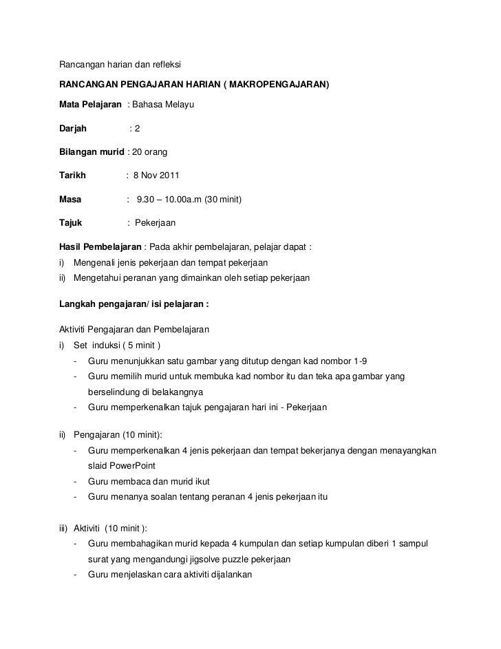 Rancangan harian dan refleksiRANCANGAN PENGAJARAN HARIAN ( MAKROPENGAJARAN)Mata Pelajaran : Bahasa MelayuDarjah           ...