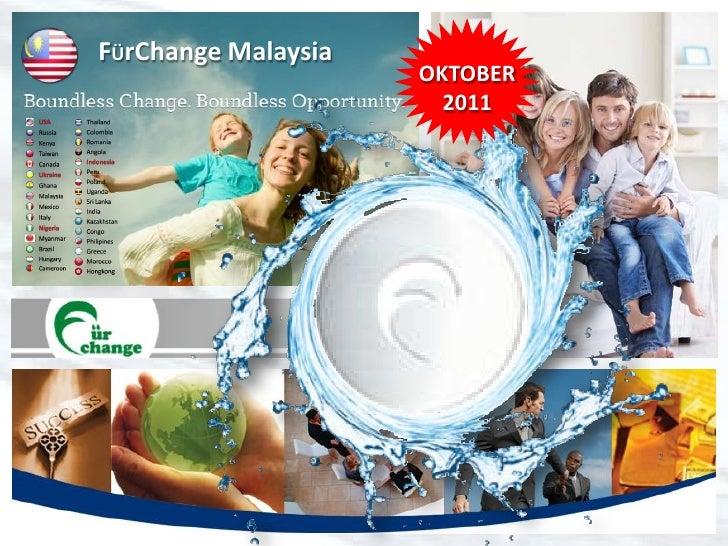 FÜrChange Malaysia                              OKTOBER                                2011   TEMPAH KEDUDUKAN ANDA DI SIN...