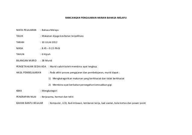 RANCANGAN PENGAJARAN HARIAN BAHASA MELAYUMATA PELAJARAN    : Bahasa MelayuTAJUK             : Makanan dijaga kesihatan ter...