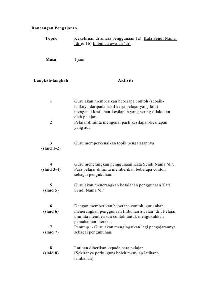 Rancangan Pengajaran        Topik       Kekeliruan di antara penggunaan 1a) Kata Sendi Nama                   'di'& 1b) Im...