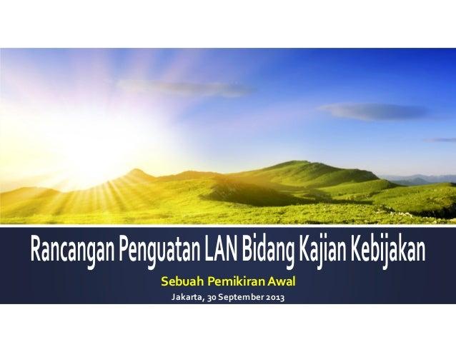 Sebuah Pemikiran Awal Jakarta, 30 September 2013