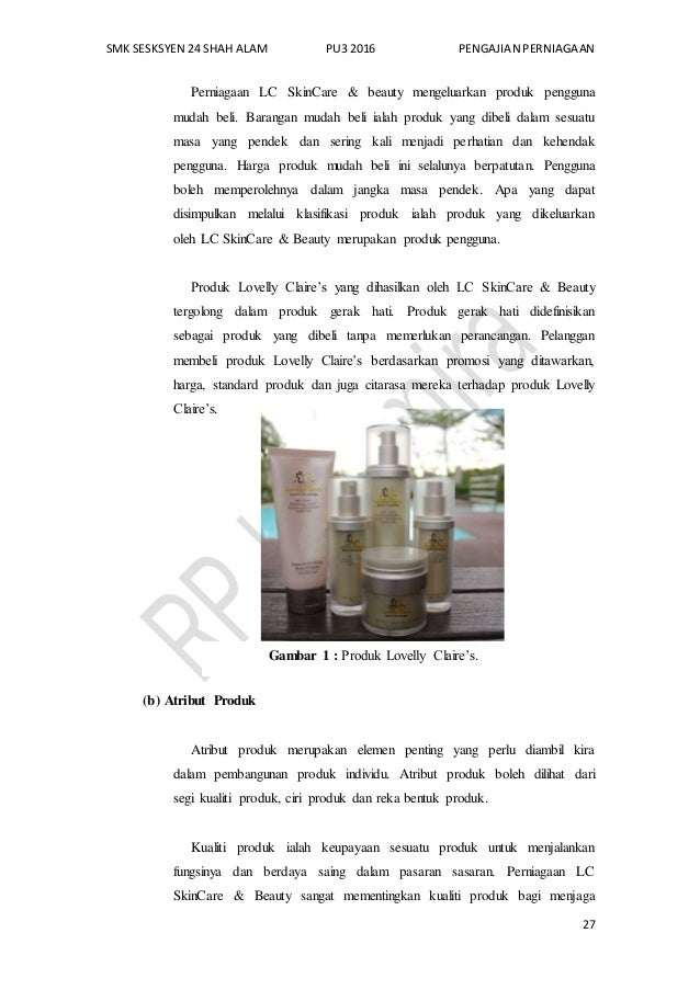 SMK SESKSYEN 24 SHAH ALAM PU3 2016 PENGAJIAN PERNIAGAAN 27 Perniagaan LC SkinCare & beauty mengeluarkan produk pengguna mu...
