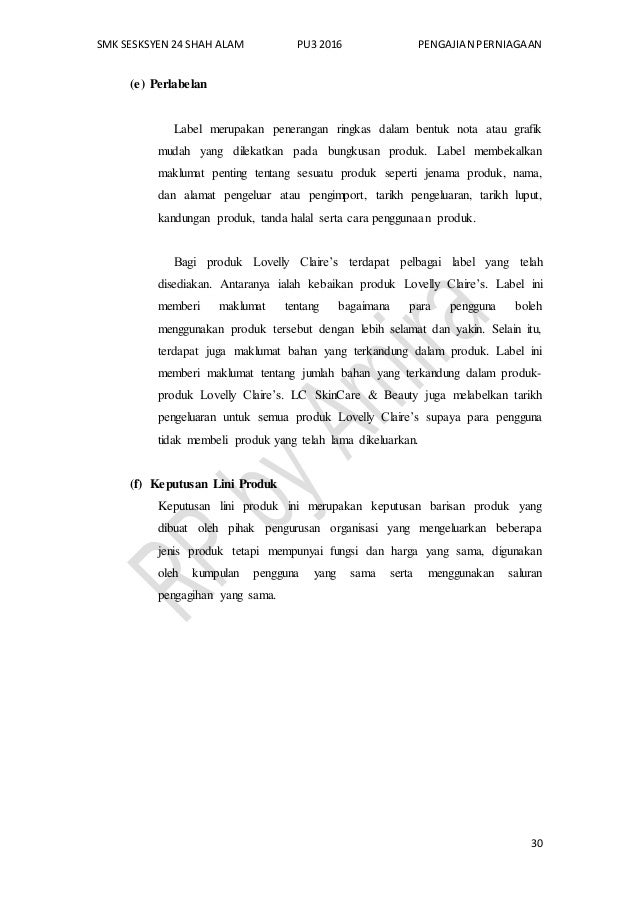 SMK SESKSYEN 24 SHAH ALAM PU3 2016 PENGAJIAN PERNIAGAAN 30 (e) Perlabelan Label merupakan penerangan ringkas dalam bentuk ...