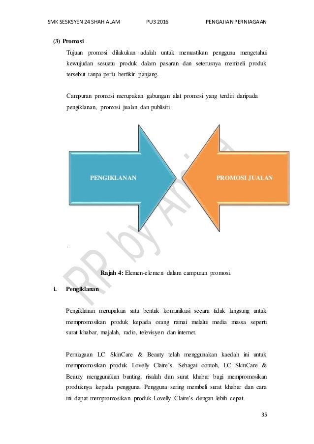 SMK SESKSYEN 24 SHAH ALAM PU3 2016 PENGAJIAN PERNIAGAAN 35 (3) Promosi Tujuan promosi dilakukan adalah untuk memastikan pe...
