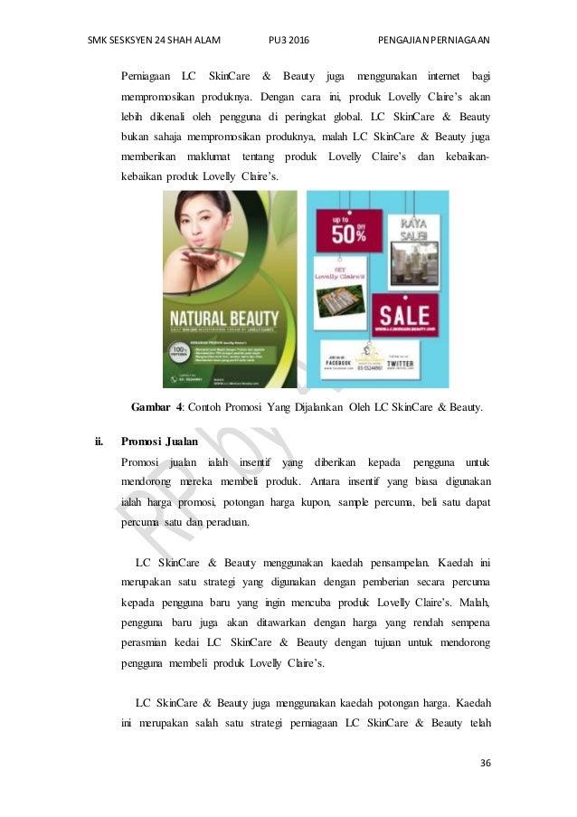 SMK SESKSYEN 24 SHAH ALAM PU3 2016 PENGAJIAN PERNIAGAAN 36 Perniagaan LC SkinCare & Beauty juga menggunakan internet bagi ...