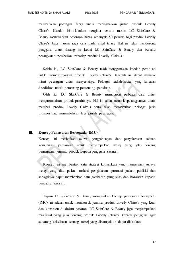 SMK SESKSYEN 24 SHAH ALAM PU3 2016 PENGAJIAN PERNIAGAAN 37 memberikan potongan harga untuk meningkatkan jualan produk Love...