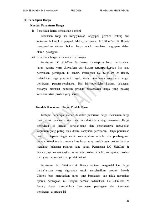 SMK SESKSYEN 24 SHAH ALAM PU3 2016 PENGAJIAN PERNIAGAAN 38 (4) Penetapan Harga Kaedah Penentuan Harga i) Penentuan harga b...