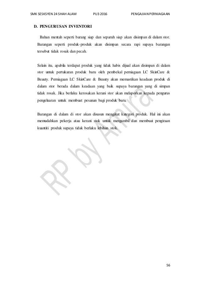 SMK SESKSYEN 24 SHAH ALAM PU3 2016 PENGAJIAN PERNIAGAAN 56 D. PENGURUSAN INVENTORI Bahan mentah seperti barang siap dan se...
