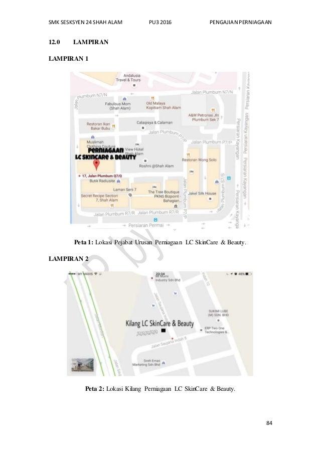 SMK SESKSYEN 24 SHAH ALAM PU3 2016 PENGAJIAN PERNIAGAAN 84 12.0 LAMPIRAN LAMPIRAN 1 Peta 1: Lokasi Pejabat Urusan Perniaga...