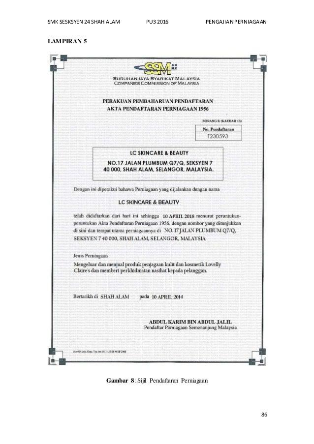 SMK SESKSYEN 24 SHAH ALAM PU3 2016 PENGAJIAN PERNIAGAAN 86 LAMPIRAN 5 Gambar 8: Sijil Pendaftaran Perniagaan