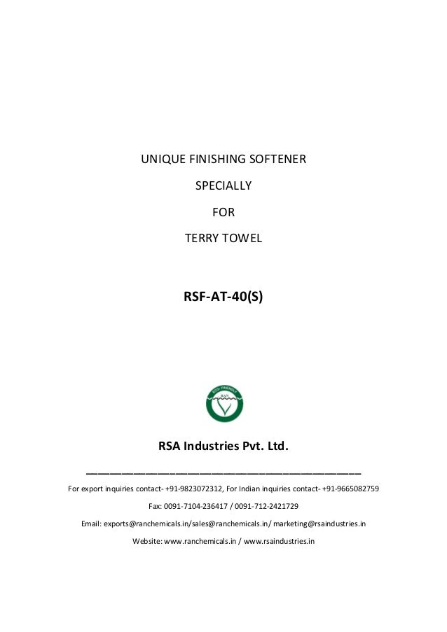 UNIQUE FINISHING SOFTENER SPECIALLY FOR TERRY TOWEL RSF-AT-40(S) RSA Industries Pvt. Ltd. ________________________________...