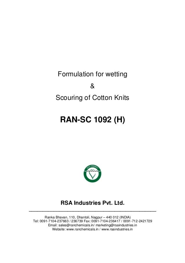 Formulation for wetting & Scouring of Cotton Knits RAN-SC 1092 (H) RSA Industries Pvt. Ltd. ______________________________...