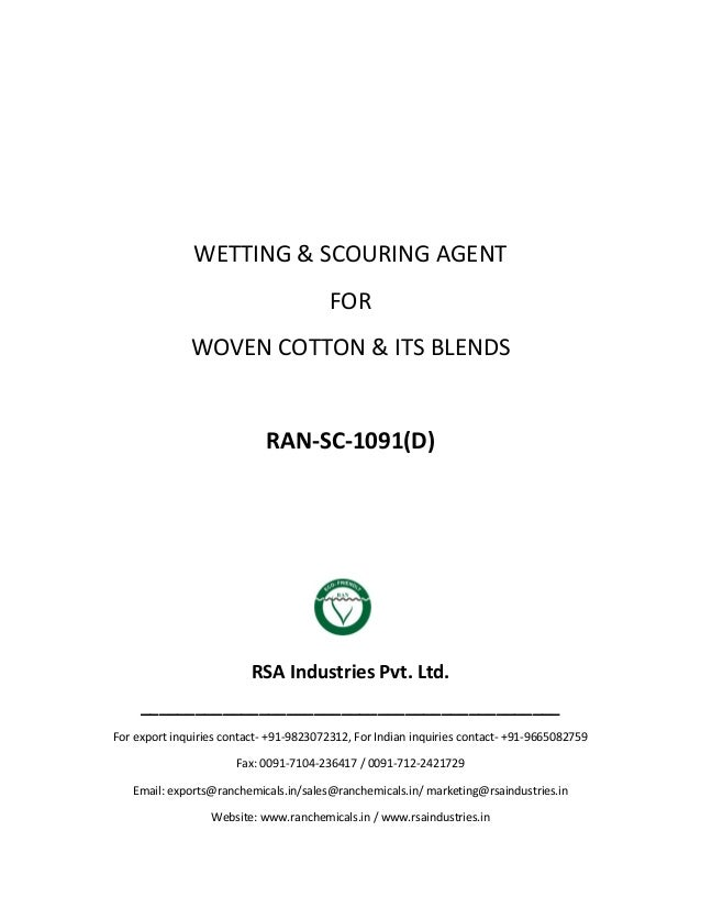 WETTING & SCOURING AGENT FOR WOVEN COTTON & ITS BLENDS RAN-SC-1091(D) RSA Industries Pvt. Ltd. ___________________________...