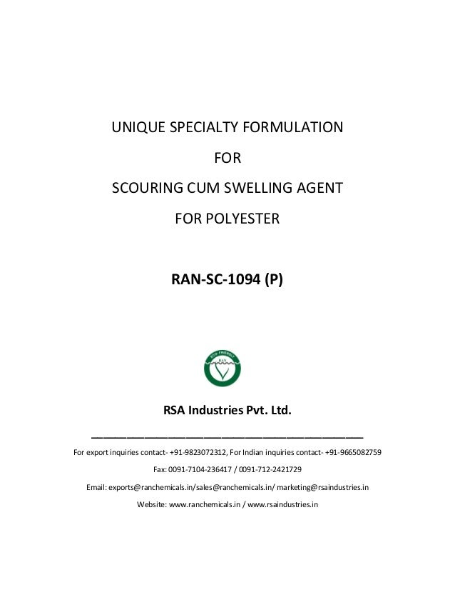 UNIQUE SPECIALTY FORMULATION FOR SCOURING CUM SWELLING AGENT FOR POLYESTER RAN-SC-1094 (P) RSA Industries Pvt. Ltd. ______...