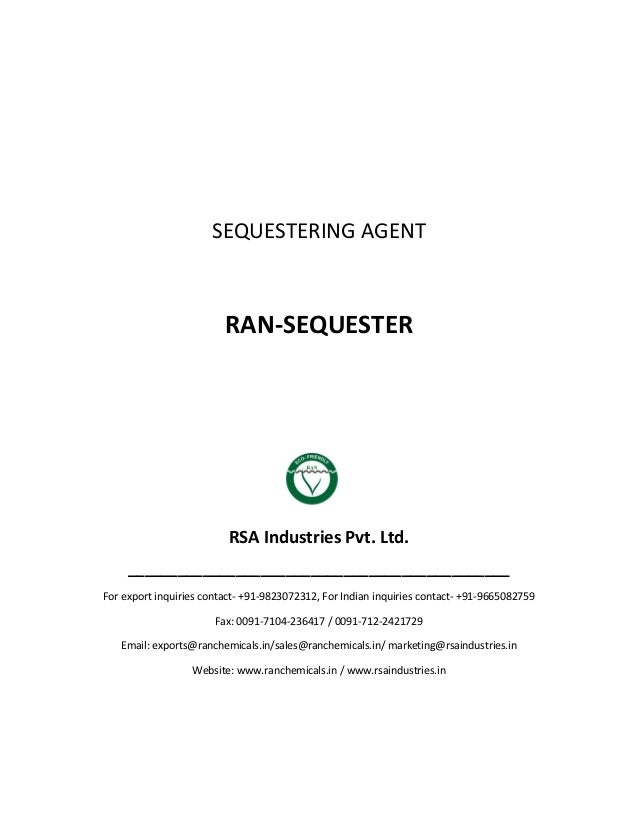 SEQUESTERING AGENT RAN-SEQUESTER RSA Industries Pvt. Ltd. ______________________________________________ For export inquir...