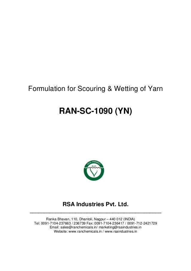 Formulation for Scouring & Wetting of Yarn RAN-SC-1090 (YN) RSA Industries Pvt. Ltd. _____________________________________...