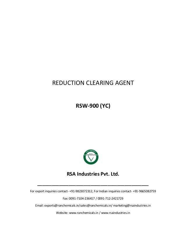 REDUCTION CLEARING AGENT RSW-900 (YC) RSA Industries Pvt. Ltd. ______________________________________________ For export i...