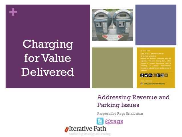 +    Charging    for Value    Delivered                Addressing Revenue and                Parking Issues               ...