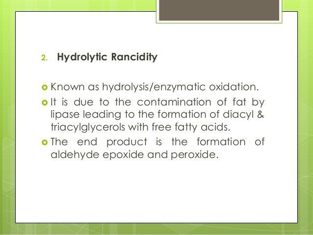 rancidity  u0026 lipid peroxidation