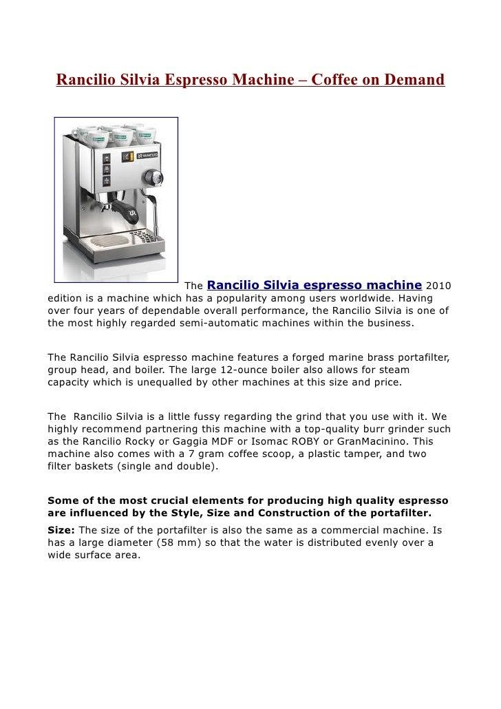 Rancilio Silvia Espresso Machine – Coffee on Demand                                The Rancilio Silvia espresso machine 20...