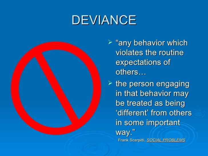 deviance and the correctional system In sociology, control theory is the view that people refrain from deviant behavior  because diverse factors control their impulses to break social norms developed .