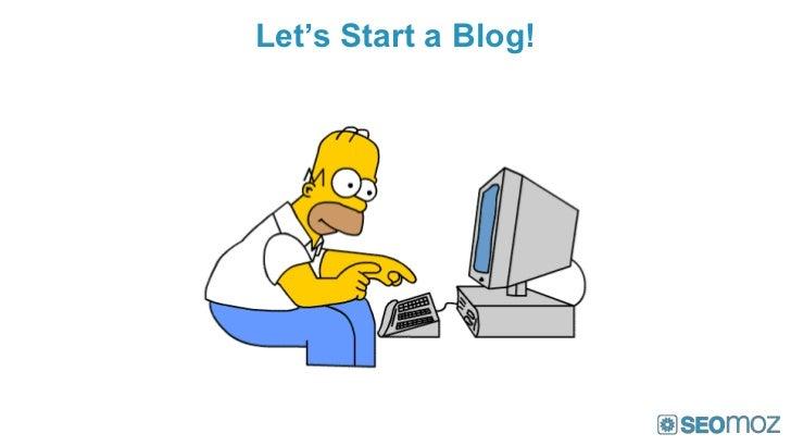 Let's Start a Blog!