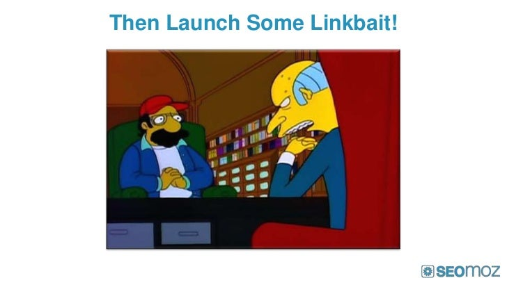 Then Launch Some Linkbait!