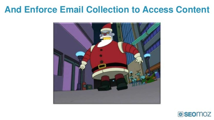 And Enforce Email Collection to Access Content