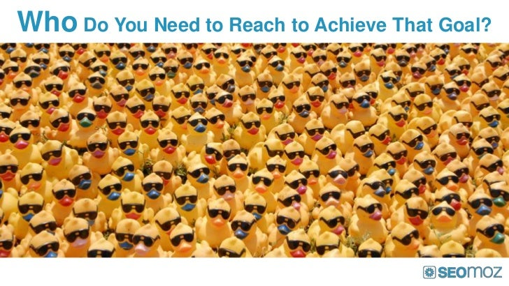 Who Do You Need to Reach to Achieve That Goal?
