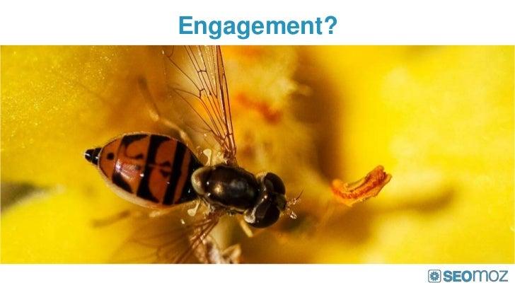 Engagement?