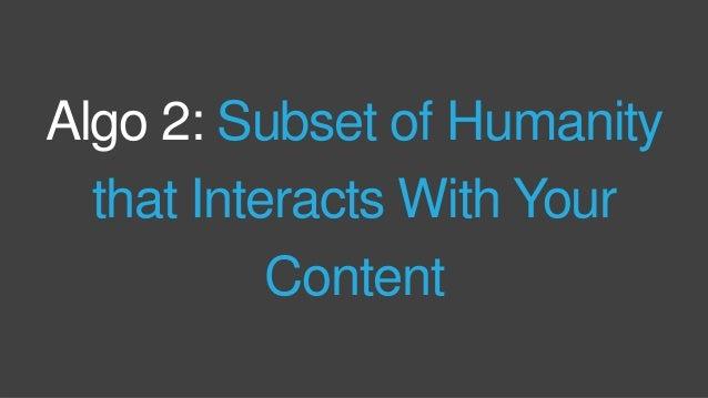 Optimize for Both: Algo Input & Human Output