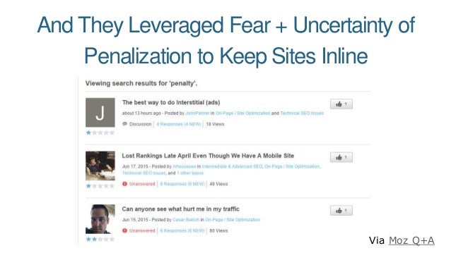 And They Leveraged Fear + Uncertainty of Penalization to Keep Sites Inline Via Moz Q+A