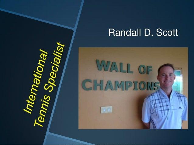 Randall D. Scott
